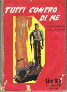 TUTTI-CONTRO-DI-ME-J-K-BAXTER-GIALLO-TASCABILE-FELTRINELLI-MAG-1962