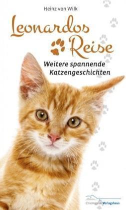 1 von 1 - Leonardos Reise: Weitere spannende Katzengeschichten von Heinz, von Wilk