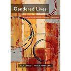 Gendered Lives by Julia Wood, Natalie Fixmer-Oraiz (Paperback, 2016)