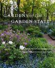 Gardens of the Garden State by Susan Lowry, Nancy Berner (Hardback, 2014)