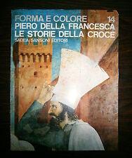 Salmi#PIERO DELLA FRANCESCA:STORIE DELLA CROCE#Sadea/Sansoni 1965#Forma e Colore
