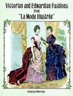 Victorian and Edwardian Fashions from  La Mode Illustree by Dover Publications Inc. (Paperback, 1997)