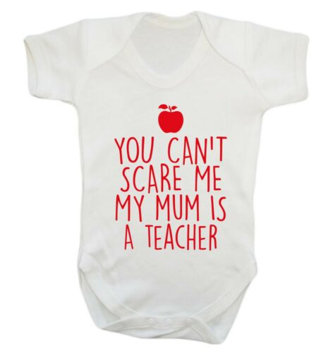 baby vest teaching school baby shower gift 1046 Can/'t scare me mum is a teacher
