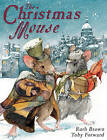 The Christmas Mouse by Toby Forward (Paperback, 2006)