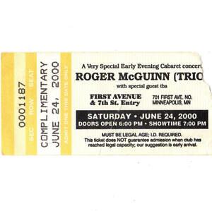 ROGER McGUINN Concert Ticket Stub MINNEAPOLIS MN 6/24/00 FIRST AVENUE THE BYRDS