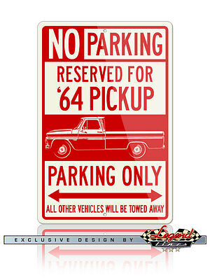 1964 Chevrolet Pickup C//K Series C10 C20 Reserved Parking 12x18 Aluminum Sign
