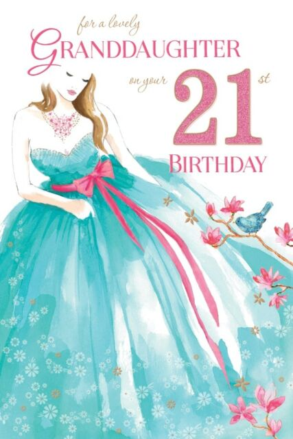 21st GRANDDAUGHTER BIRTHDAY CARD AGE 21 QUALITY LOVELY VERSE NEW DESIGN