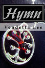 Hymn by Vendetta Lee (Paperback / softback, 2011)