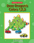 Dear Dragon's Color,123 by Margaret Hillert (Hardback, 2010)