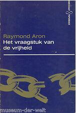 Raymond Aron; Het vraagstuk van de vrijheid