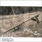 To Find the Missing Part * by Cele De (CD, 2006, Cele De)