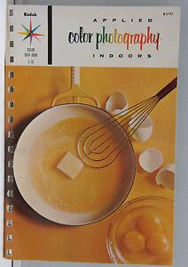Kodak Color Data Book Applied Photo Indoors 1962 E-76 Promo - English USED B109J