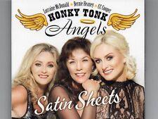 Loraine McDonald * Bernie Heaney * CC Cooper - Honky Tonk Angels -SATIN SHEETS
