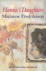Hanna's Daughters by Marianne Fredriksson (Paperback, 1999)