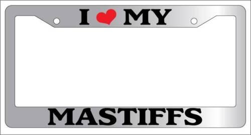 Chrome License Plate Frame I Heart My Mastiffs Auto Accessory Novelty 2067