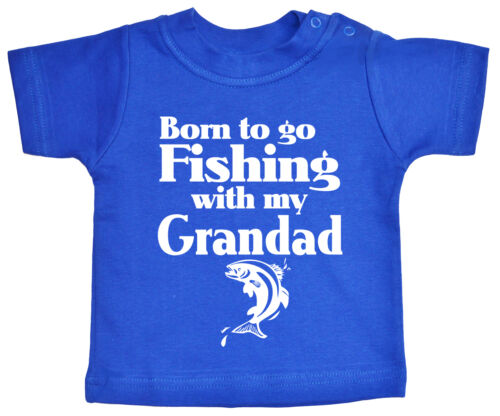 "Baby Angeln T-Shirt /"" Born To Go Angeln With My Grandad /"" Angeln Fish Opa"