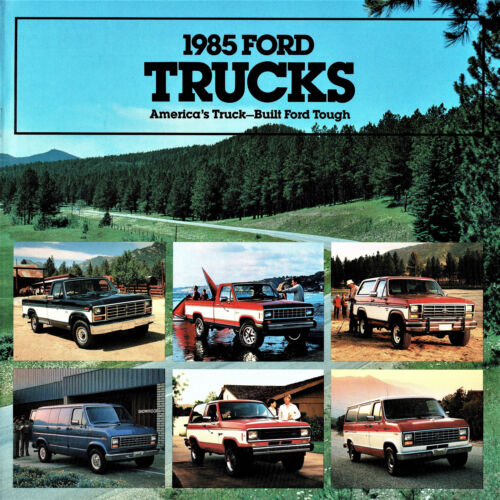 Bonus! 1985 Ford F-150 Pickup Truck Bronco Ranger Econoline Sales Brochure