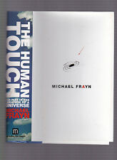 The Human Touch: Our Part in the Creation of a Universe, Michael Frayn HC w/DJ