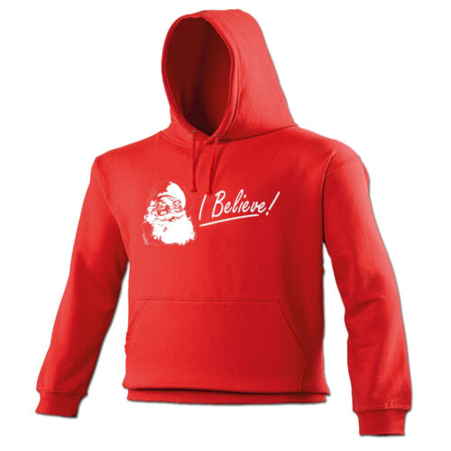 I Believe HOODIE Christmas Santa Claus hoody Funny Present Xmas birthday gift