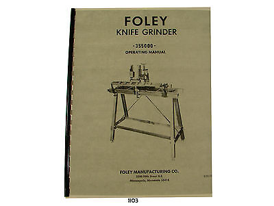 Foley Belsaw Model 355000 Knife Grinder Operating Parts List Manual 1103 EBay
