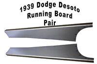 1939 Dodge D-11 1939 Desoto Steel Running Board Set 39 - Made In Usa 16 Gauge