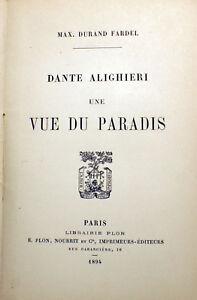 DANTE-UNE-VUE-DU-PARADIS-DURAND-FARDEL-ED-PLON-1894