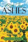 From the Ashes by Wolodymyr Mohuchy (Paperback / softback, 2013)