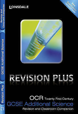 OCR 21st Century Additional Science A: Revision and Classroom Companion by Eliot