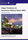 Major Problems in American History Since 1945 by Baker, Robert Griffith, Paterson (Paperback, 2001)