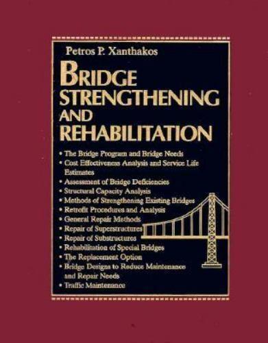 Bridge Strengthening and Rehabilitation Hardcover Petros P. Xanthakos