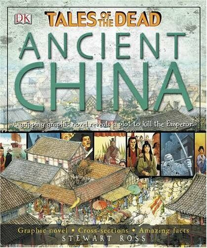 Ancient China: Tales of the Dead (Tales of the Dead S.),Stewart Ross