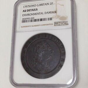 Great-Britain-1797-Soho-2-Pence-NGC-Certified-AU-Details-Environmental-Damage