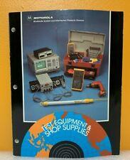 Motorola Test Equipment Amp Shop Supplies Catalog