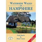 Waterside Walks in Hampshire by Nick Battle (Paperback, 2016)