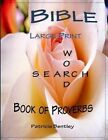 Bible Large Print Word Search: Book of Proverbs by Patricia Bentley (Paperback / softback, 2015)