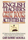 English Teacher's Great Books: 60 Ready-to-use Activity Packets Featuring Classic, Popular and Current Literature: Activities Kit by Gary R. Muschla (Paperback, 2002)