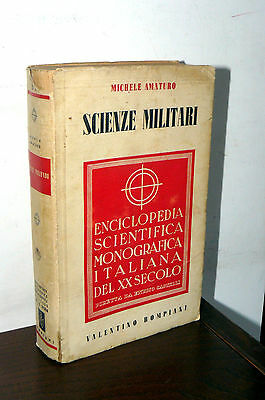 ENCICLOPEDIA SCIENTIFICA MONOGRAFICA ITALIANA DEL XX SECOLO '39 SCIENZE MILITARI