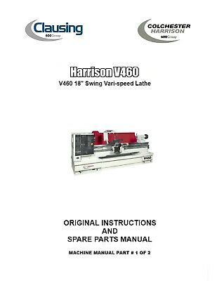 """Capable Harrison Lathe V460 18"""" Operations Manual And Spare Parts List Pdf Manual Good Reputation Over The World Metalworking Manuals, Books & Plans Lathe"""