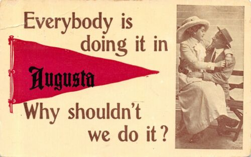"""Everybody is Doing It"" in Augusta WisconsinWhy Shouldn't We?1912 Pennant PC"