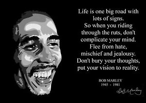 Details About A3 Bob Marley Quote 1 Inspirational Artwork Reggae Legend Print Music Poster
