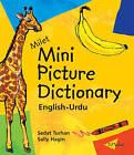 Milet Mini Picture Dictionary (Urdu-English): English-Urdu by Sedat Turhan (Board book, 2003)