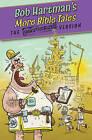 More Bible Tales by Bob Hartman (Paperback, 2013)