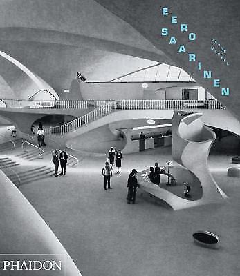 Eero Saarinen by Jayne Merkel (2014, Paperback)