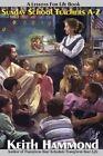 Sunday School Teachers A to Z by Keith Hammond (Paperback / softback, 2012)
