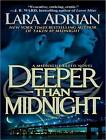 Deeper Than Midnight by Lara Adrian (CD-Audio, 2011)