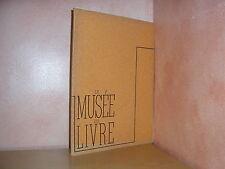 Le musée du livre recueil de planches d'art lithographie héliogravure Goossens
