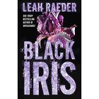 Black Iris by Leah Raeder (Paperback, 2015)