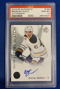 2016-17-SP-Authentic-BRENDAN-GUHLE-Autographed-RC-999-PSA-10-GEM-MINT-POP-3