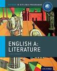 Ib English a Literature Course Book: Oxford Ib Diploma Programme: For the Ib Diploma by Hannah Tyson, Mark Beverley (Paperback, 2012)