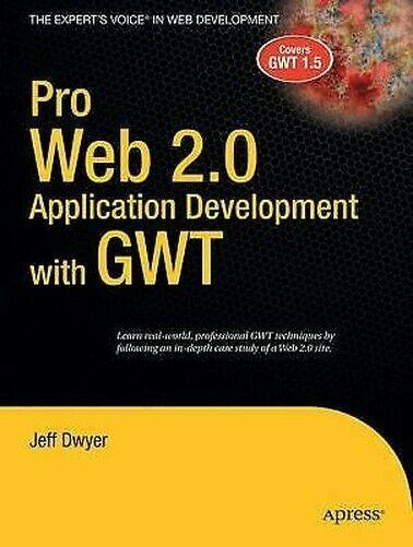 Pro Web 2. 0 Anwendung Entwicklung Mit Gwt Taschenbuch Jeff Dwyer
